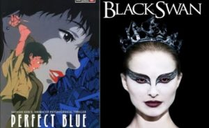 Why Perfect Blue and Black Swan Are More Alike Than You Know